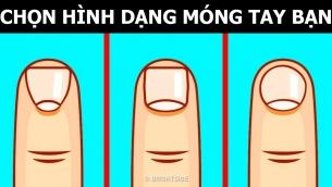 Nhân tướng học: Hình dạng móng tay nói lên điều gì về tính cách bạn?